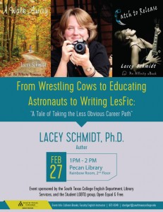 """From Wrestling Cows to Educating Astronauts to Writing LesFic: """"A Tale of Taking the Less Obvious Career Path"""" @ South Texas College Pecan Campus Library Rainbow Room 