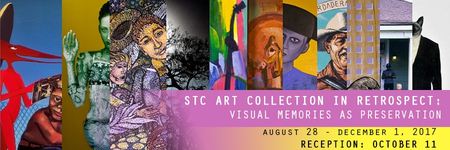 STC Art Collection in Retrospect Exhibit, August 28 - December 1, 2017