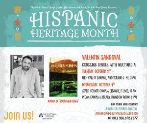 Hispanic Heritage Month Lecture Series -Valentin Sandoval @ South Texas College Mid-Valley Campus Auditorium G-191 | Weslaco | Texas | United States