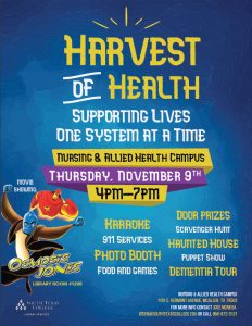 Harvest of Health-Supporting Live One System At A Time @ South Texas College Nursing & Allied Health Campus | McAllen | Texas | United States