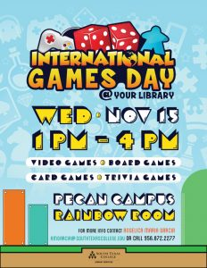 International Games Day @ Your Library @ South Texas College Pecan Library Rainbow Room | McAllen | Texas | United States