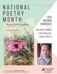 National Poetry Month Lecture Series: Jose Antonio Rodriguez @ South Texas College Mid-Valley Campus Auditorium G-191