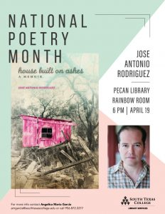 National Poetry Month Lecture Series: Jose Antonio Rodriguez @ South Texas College Pecan Campus Library Rainbow Room | McAllen | Texas | United States