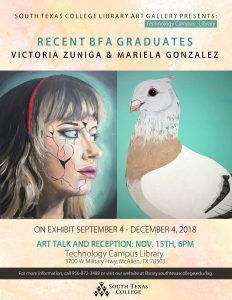 STC Recent BFA Graduates, Mariela Gonzalez and Victoria Zuniga. Art talk and reception November 15, 2018 at 6pm.