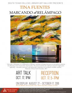 Tina Fuentes, Marcando el Relampago, Art Talk - 1:00pm, Reception - 5-7pm October 17, 2018.